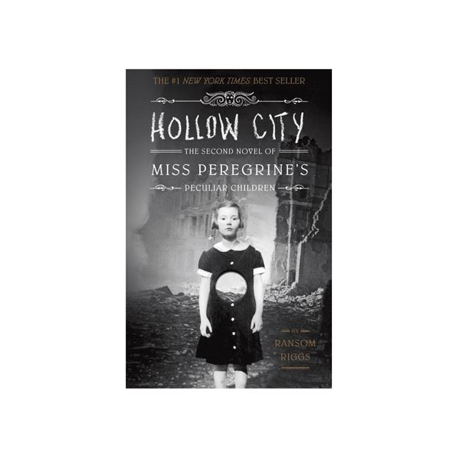 Miss Peregrine's Peculiar Children #2: Hollow City
