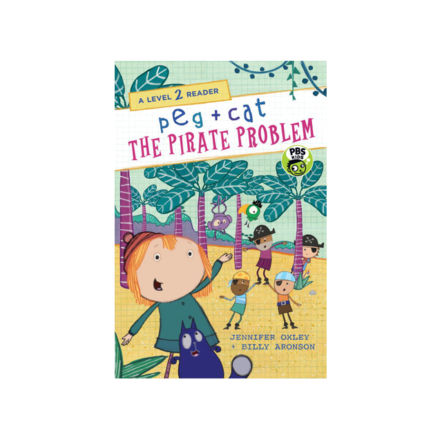 Peg + Cat The Pirate Problem, Level 2 Reader