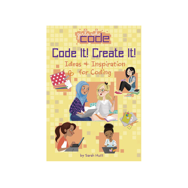 Code It! Create It! Ideas & Inspiration for Coding