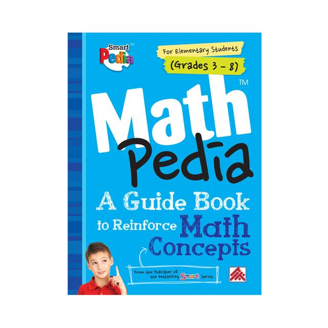 MathPedia: A Guide Book to Reinforce Math Concepts Grades 3-8