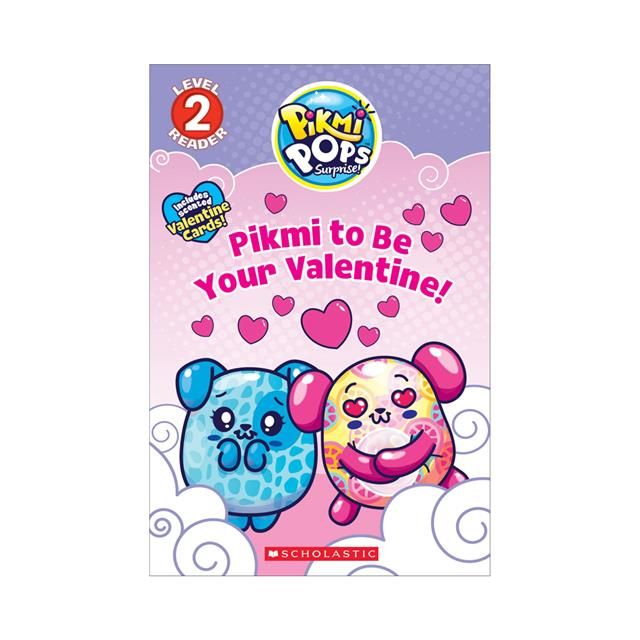 Pikmi Pops Surprise!  Pikmi to Be Your Valentine! Level 2 Reader 540cad0282df