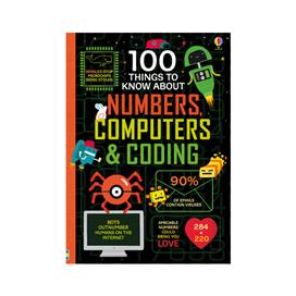 100 Things to Know About Numbers, Computers & Codi