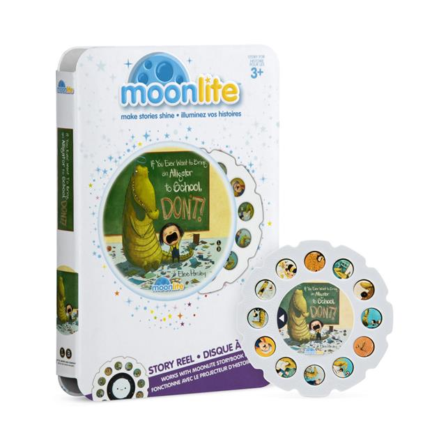 Moonlite Story Reel If You Ever Want to Bring an Alligator to School, DON'T!