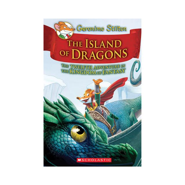Geronimo Stilton and the Kingdom of Fantasy #12: The Island of Dragons