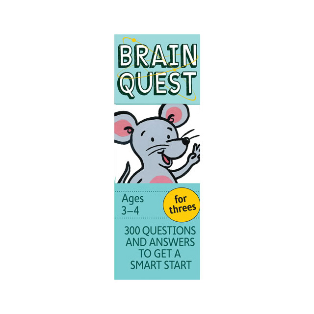Brain Quest For Threes Revised 4th Edition 300 Questions and Answers to Get a Smart Start Deck